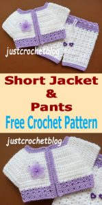 crochet short jacket and pants